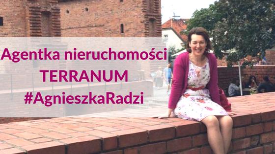 Agentka nieruchomości Terranum Agnieszka Radzi